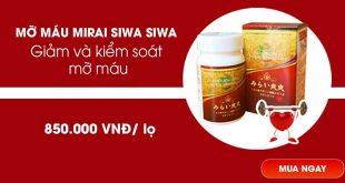 Mỡ máu Mirai Sawa Sawa giúp giảm và kiểm soát mỡ máu