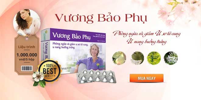 Thuốc Vương Bảo Phụ phòng ngừa u xơ tử cung, u nang buồng trứng