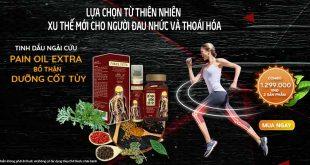 Tinh dầu ngải cứu Pain Oil Extra và Bổ Thận Dương Cốt Tủy giảm đau xương khớp